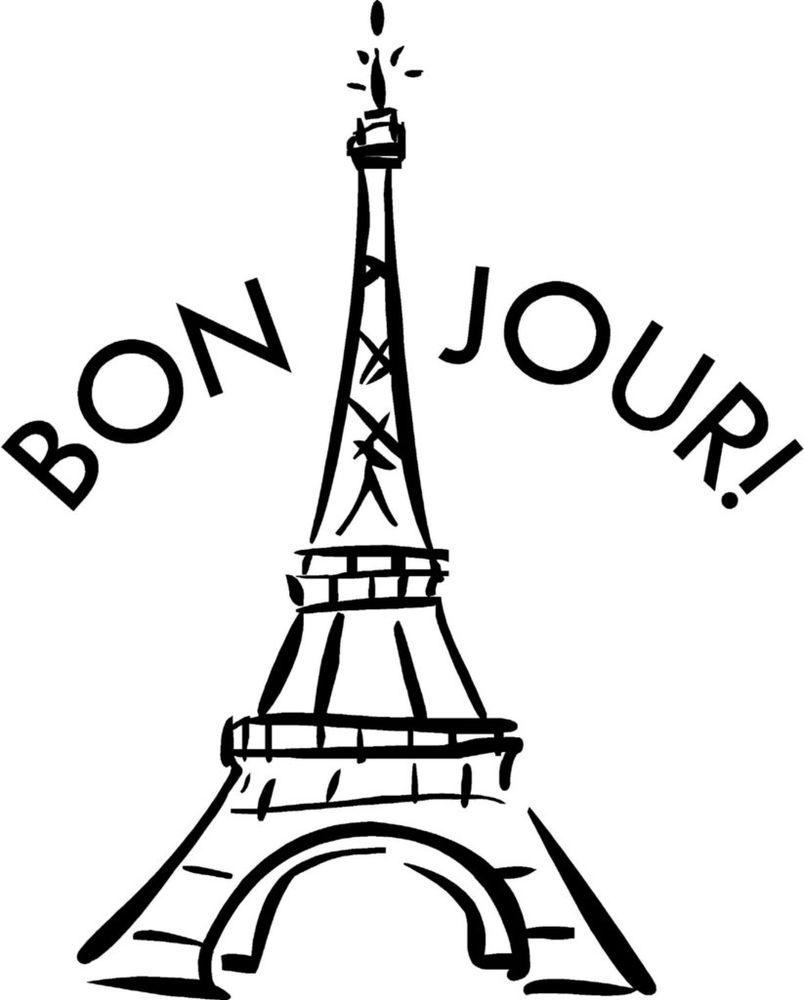 804x1000 Eiffel Tower Bon Jour French Vinyl Decal Sticker Wall Lettering