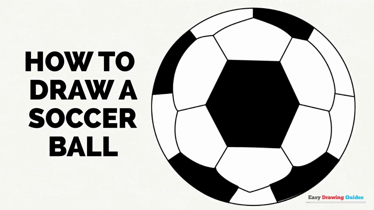 1280x720 How To Draw A Soccer Ball In A Few Easy Steps Drawing Tutorial