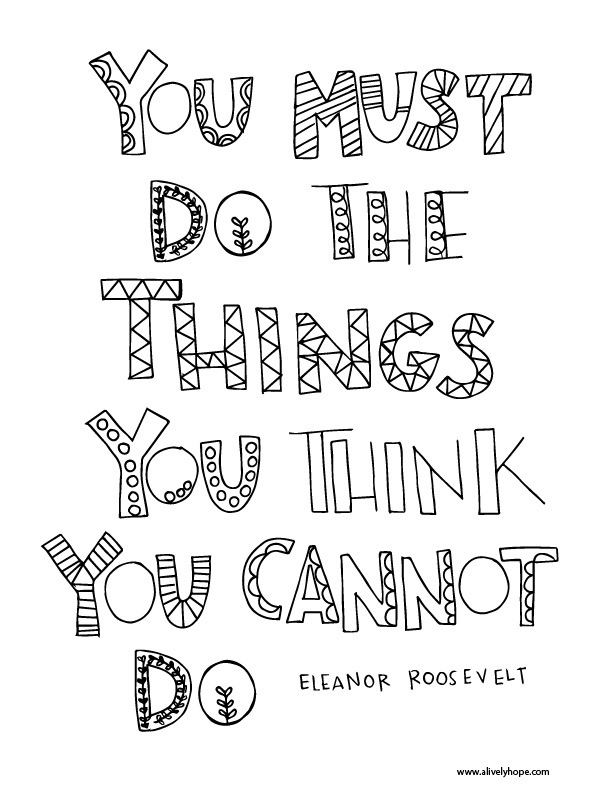 612x792 A Lively Hope You Must Do The Things You Think You Cannot Do