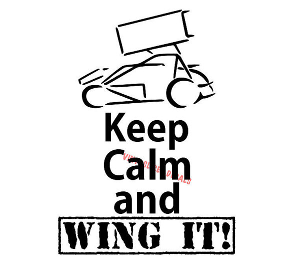 570x519 Keep Calm And Wing It Decal. Sprint Car Racing Fast Chevy Ford