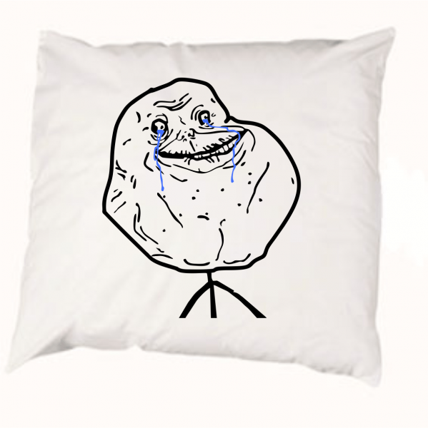 599x600 The Pillowcase Forever Alone Meme