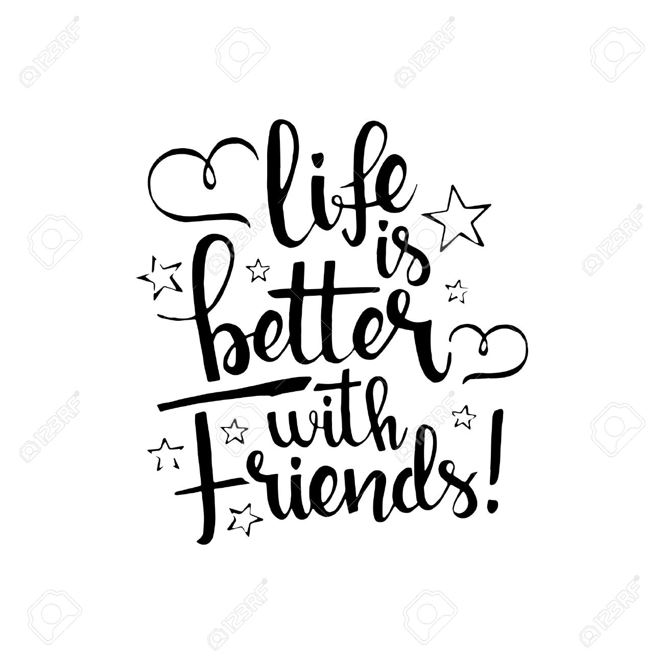1300x1300 Life Is Better With Friends Handwritten Lettering. Happy