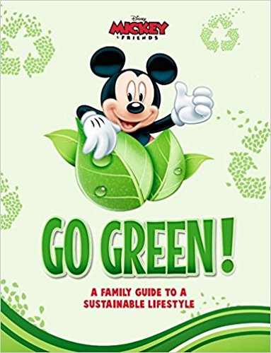 383x499 Disney Go Green A Family Guide To A Sustainable Lifestyle
