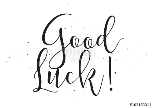 500x354 Good Luck Inscription. Greeting Card With Calligraphy. Hand Drawn