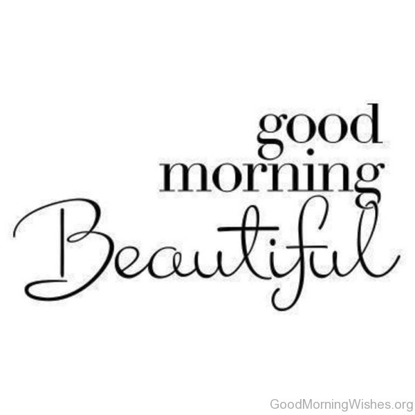 600x600 91 Beautiful Good Morning Wishes