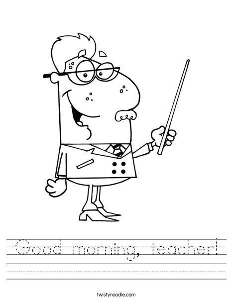 468x605 Good Morning, Teacher Worksheet