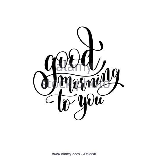 520x540 Retro Good Morning Calligraphy Design Stock Photos Amp Retro Good