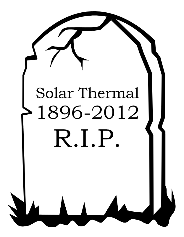 622x804 Solar Thermal Is Really, Really Dead