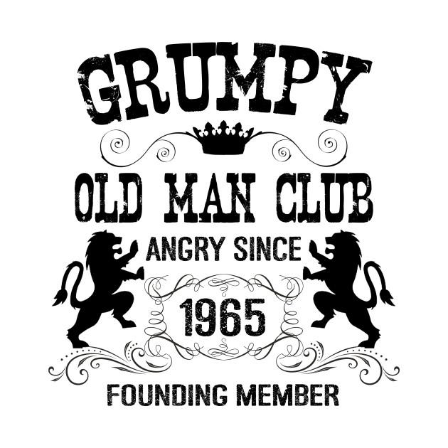 630x630 Grumpy Old Man Since 1965