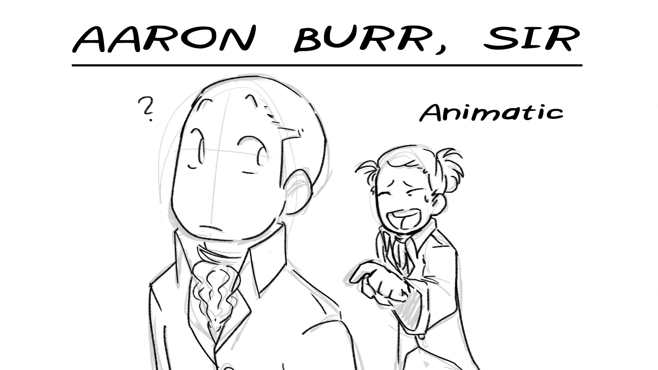 2280x1283 Aaron Burr, Sir Hamilton Animatic
