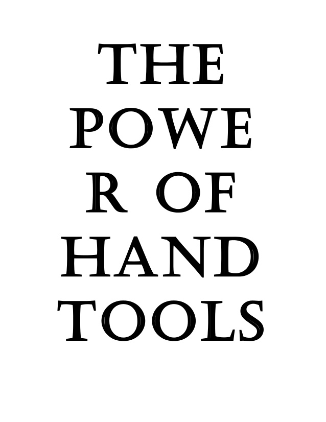 638x826 The Power Of Hand Tools
