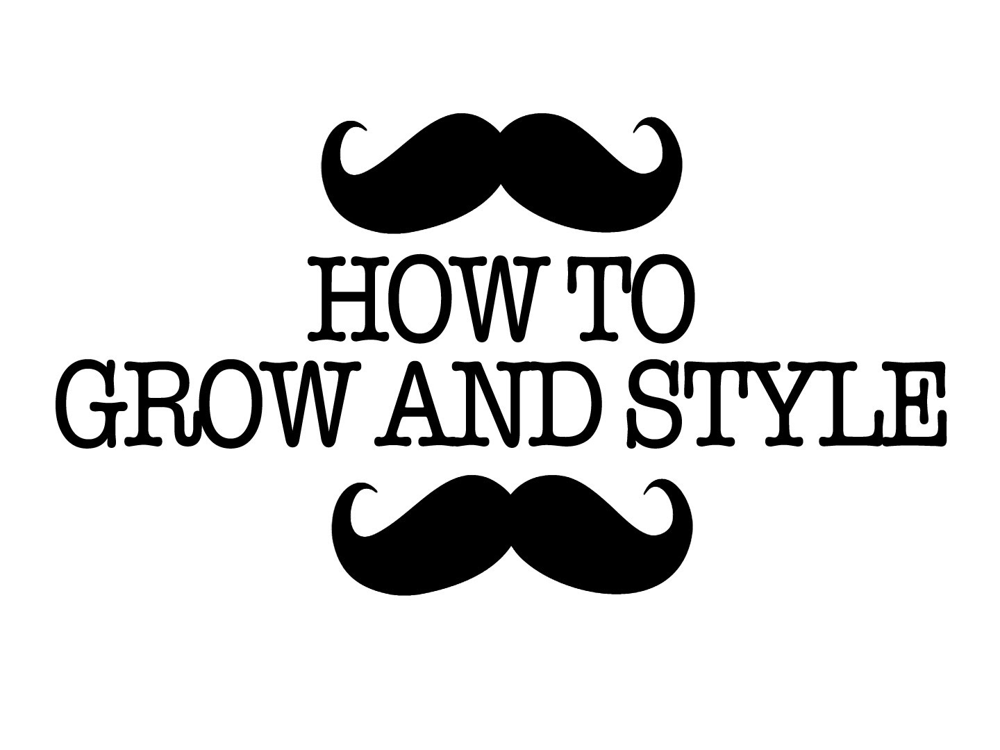 1440x1080 How To Grow And Style A Sweet Handle Bar Mustache
