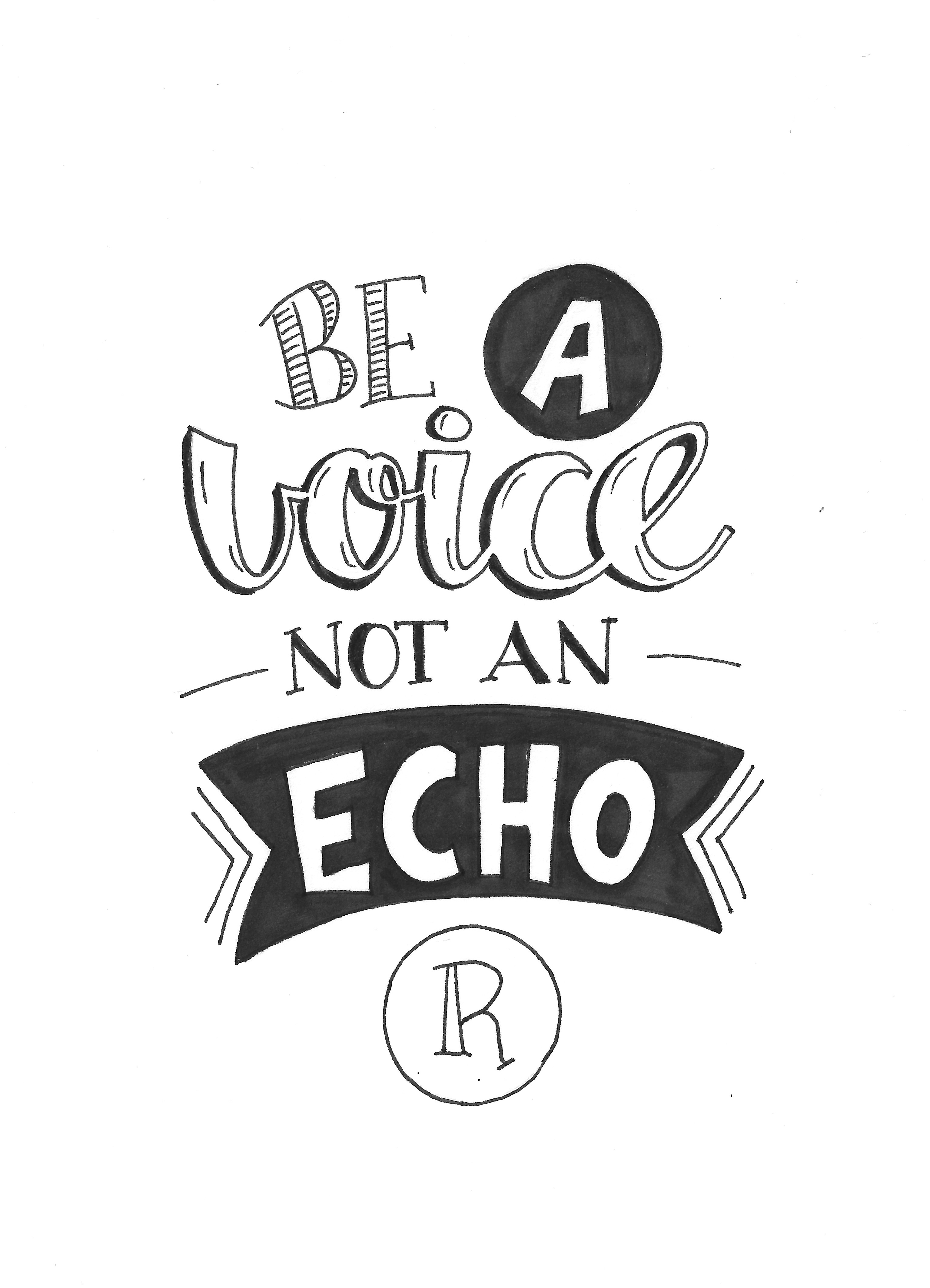 3070x4252 Be A Voice Not An Echo Handwriting Tips
