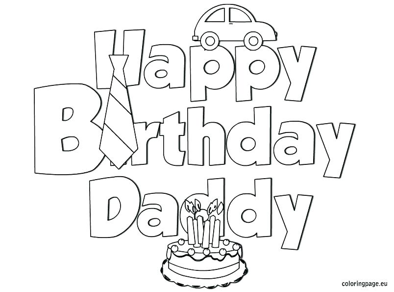 804x595 Coloring Pages For Dads Happy Birthday Dad Coloring Pages