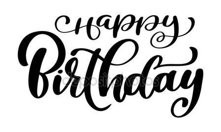 449x269 Happy Birthday Calligraphy Black Text. Hand Drawn Invitation T