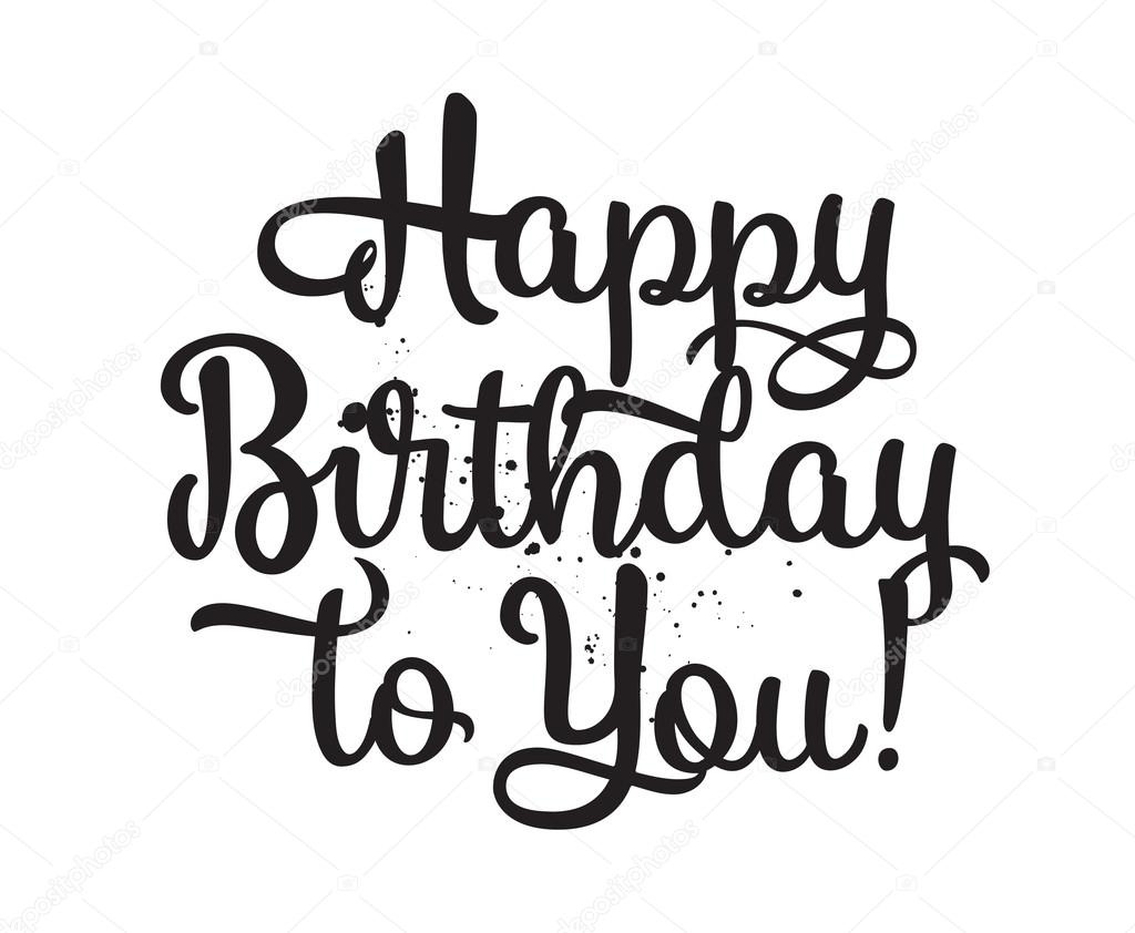 1024x842 Happy Birthday To You Inscription. Hand Drawn Lettering