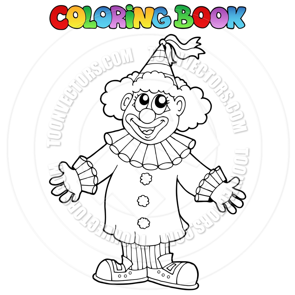 940x940 Cartoon Coloring Book With Happy Clown By Clairev Toon Vectors