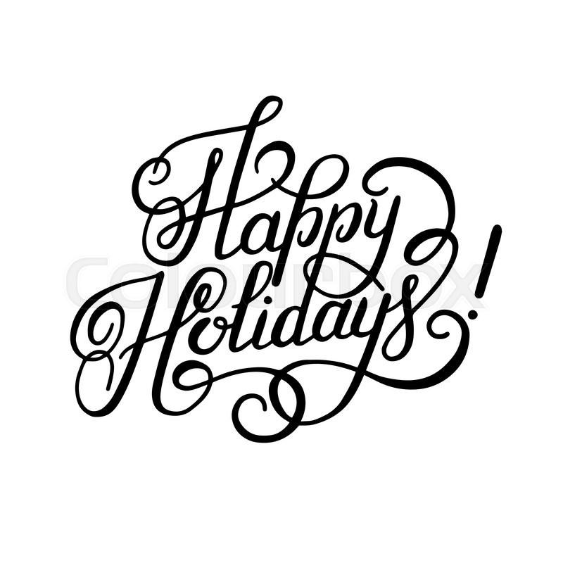 800x800 Black And White Calligraphic Happy Holidays Hand Writing