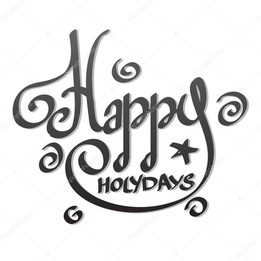 1024x1024 Happy Holidays Lettering Hand Drawing. Stock Vector Filkusto