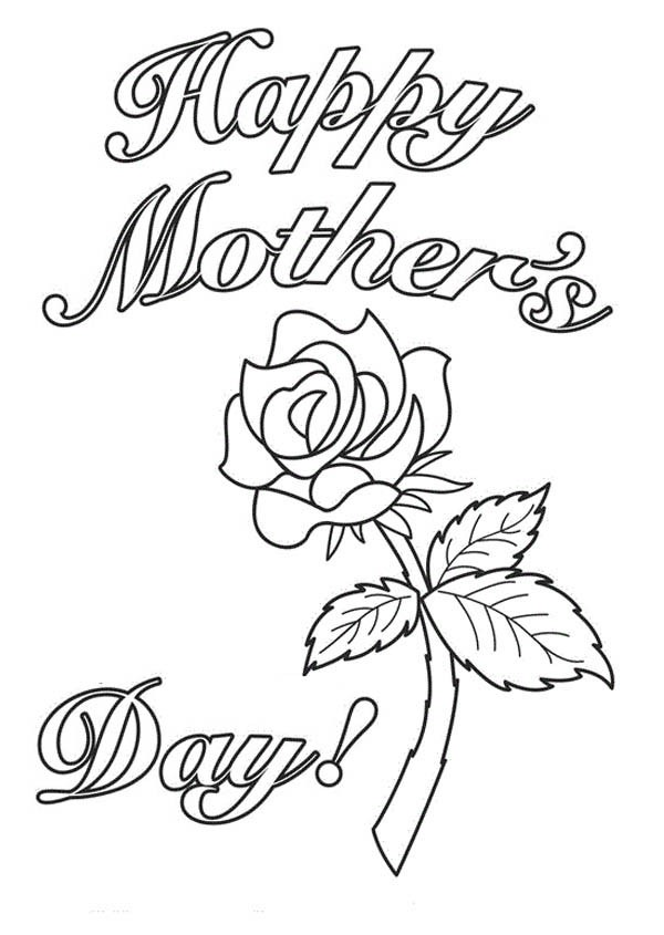 600x845 Happy Mothers Day With A Rose Coloring Page Batch Coloring