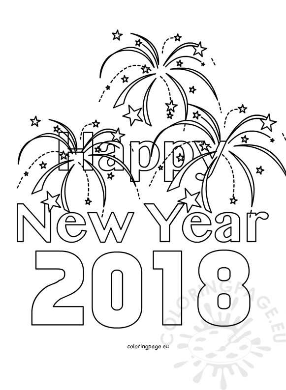 581x794 Happy New Year 2018 Drawing Happy New Year 2018 Kids Coloring