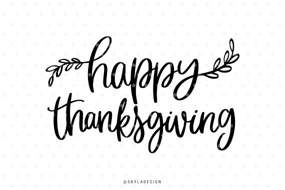 570x380 Happy Thanksgiving Svg Thanksgiving Svg Svg Commercial Use