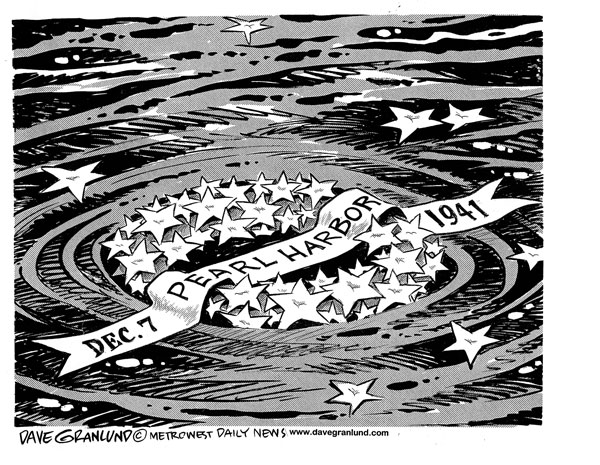600x465 Dave Granlund Editorial Cartoons And Illustrations Pearl Harbor