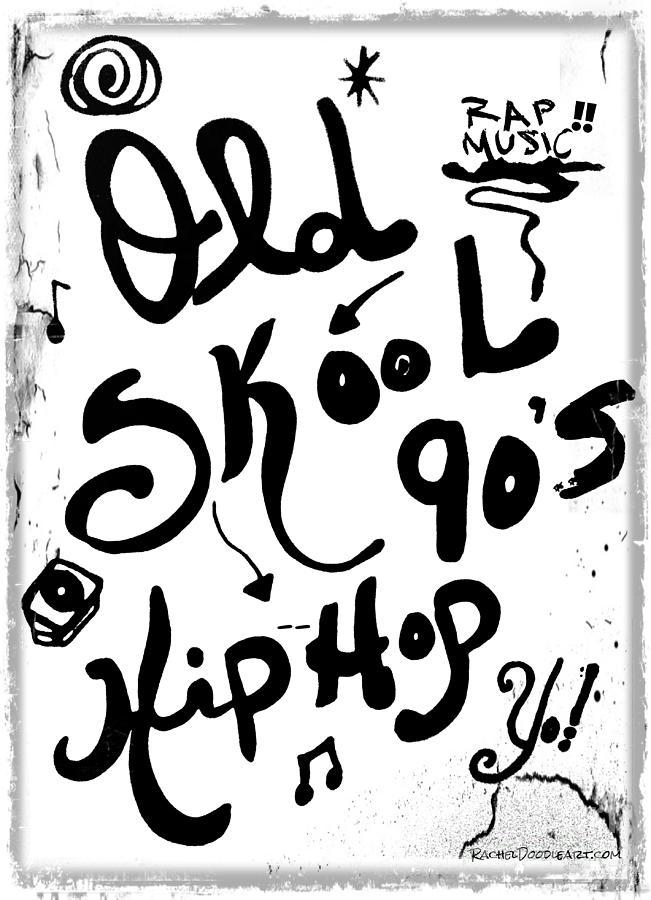 651x900 Old Skool 90's Hip Hop Drawing By Rachel Maynard