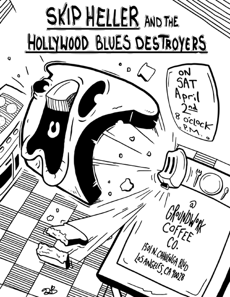 464x600 Skip Heller And The Hollywood Blues Destroyers Groundwork Coffee