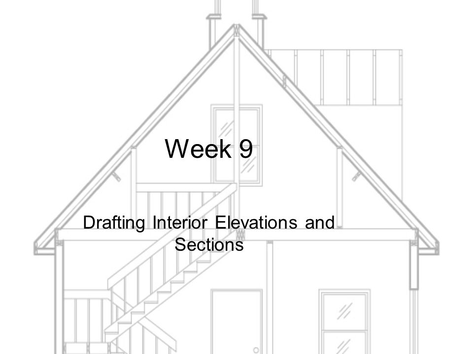960x720 Week 9 Drafting Interior Elevations And Sections.