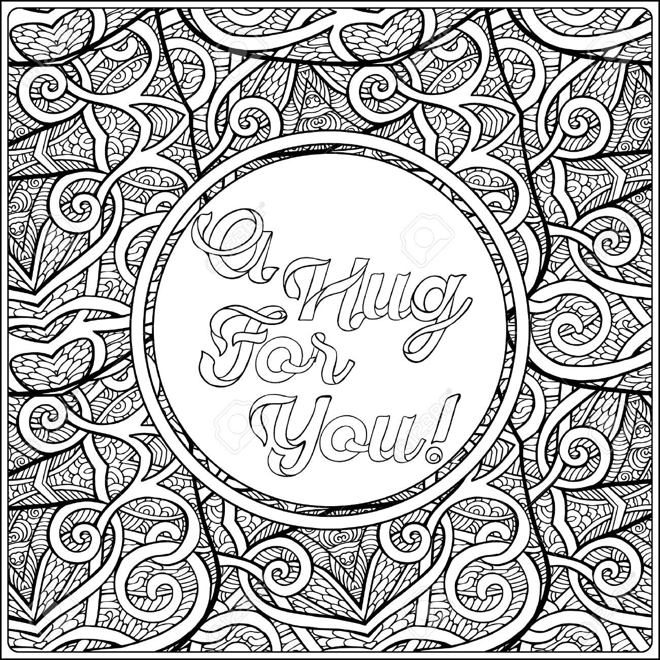 1300x1300 A Hug For You. Coloring Page With Message On Vintage Pattern