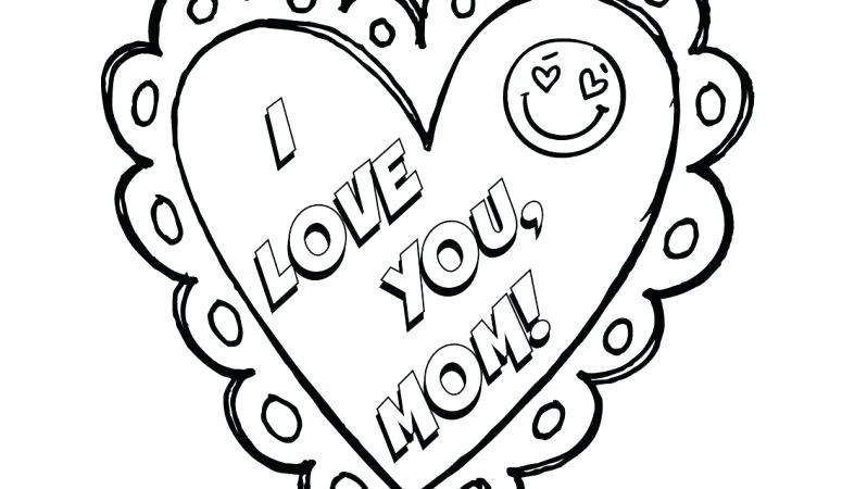 775x450 Pioneering I Love You Mommy Coloring Pages Heart Pdf