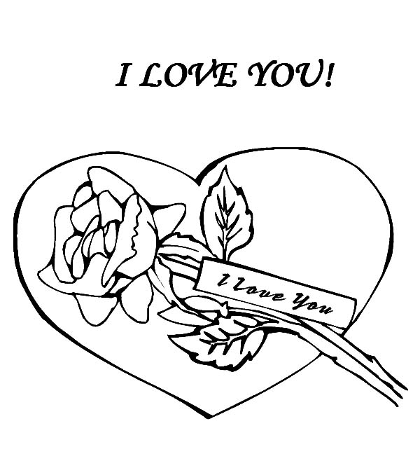 600x678 I Love You Rose Coloring Pages I Love You Babe Coloring Pages