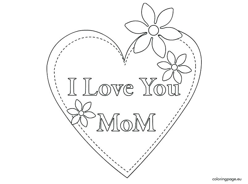 804x595 I Love Coloring Kid Charming I Love Mom Coloring Pages For Your