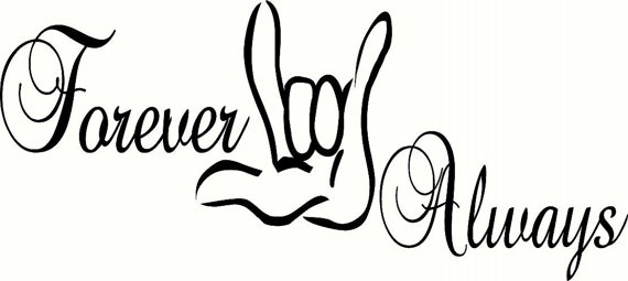 570x255 I Love Youever Always Sign Language Decal Home Decor Decal