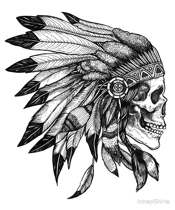 666x800 Skull Indian Headdress Chief Posters By Intrepishirts Redbubble