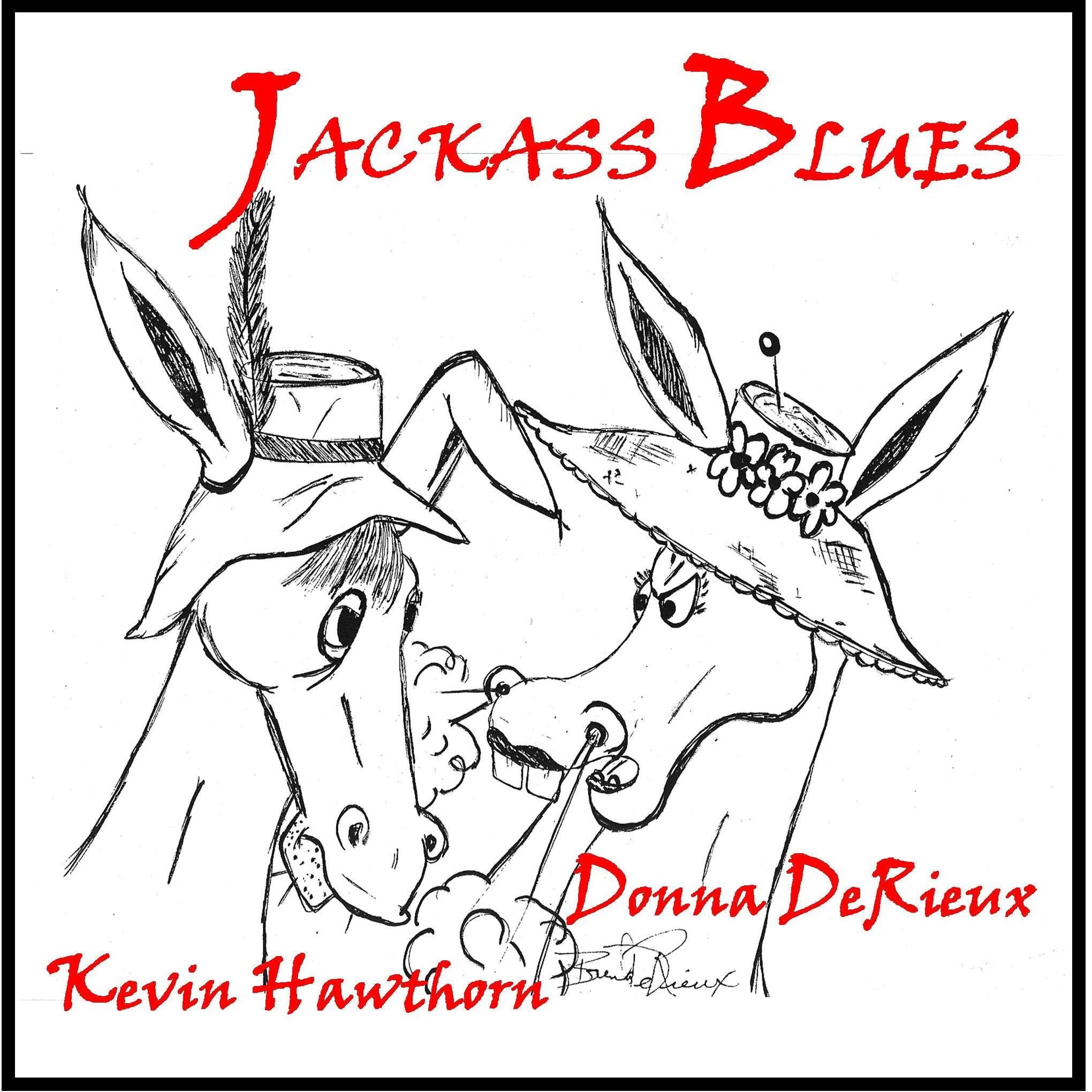 2040x2040 Jackass Blues By Donna Derieux And Kevin Hawthorn