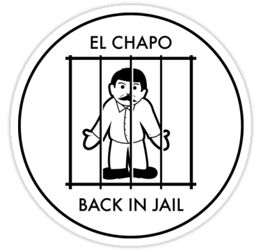 375x360 El Chapo Back In Jail Stickers By Unluckydevil Redbubble