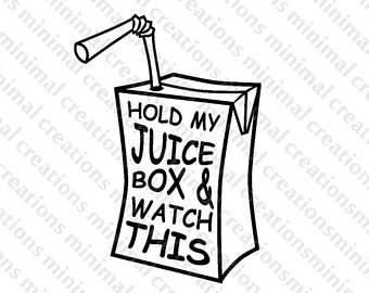 340x270 Hold My Juice Box Etsy