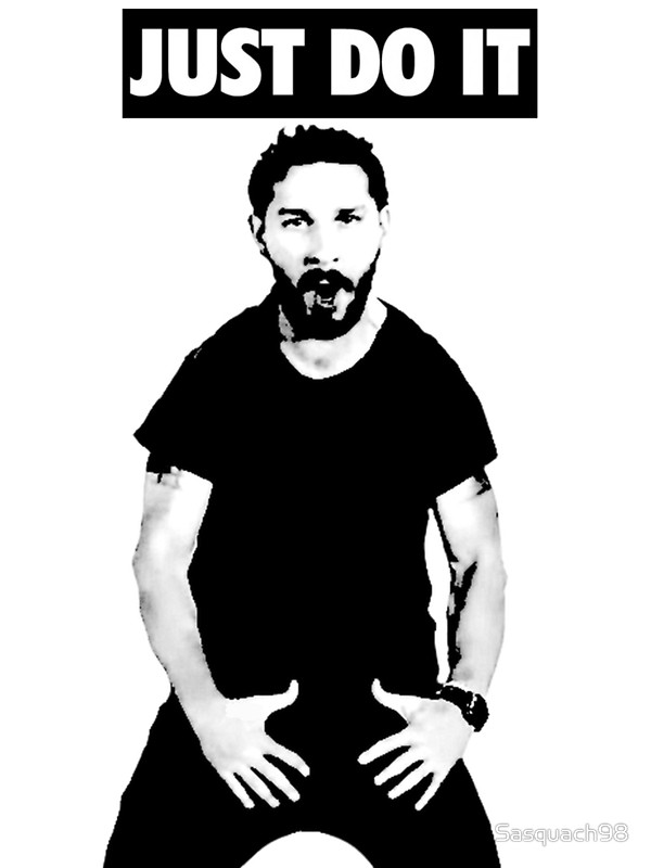 600x800 Shia Labeouf Just Do It Photographic Prints By Sasquach98 Redbubble