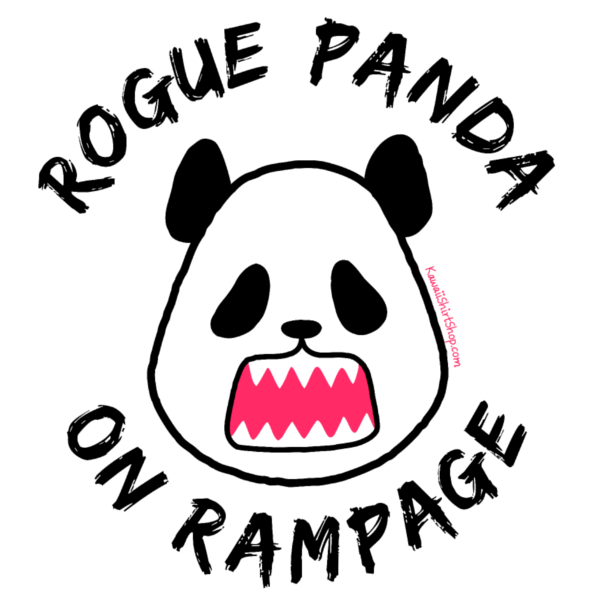 600x600 Rogue Panda On Rampage Kawaii Shirt Shop