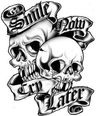 331x400 Simle Now Cry Later Gonna Be The New Tattoo Airbrushing Jokers
