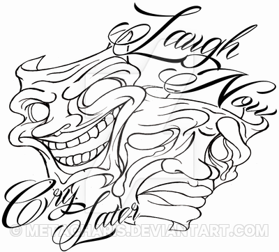 400x362 Laugh Now Cry Later Masks Tattoo By Metacharis