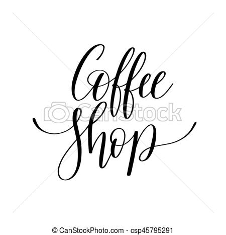 450x467 Coffee Shop Black And White Hand Written Lettering Eps Vectors