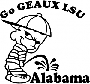 300x280 Go Geaux Lsu Pee On Alabama Car Truck Window Decal Sticker