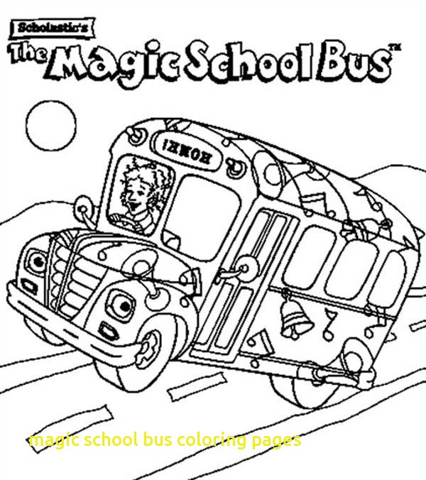 600x676 Magic School Bus Coloring Pages With The Magic School Bus Coloring