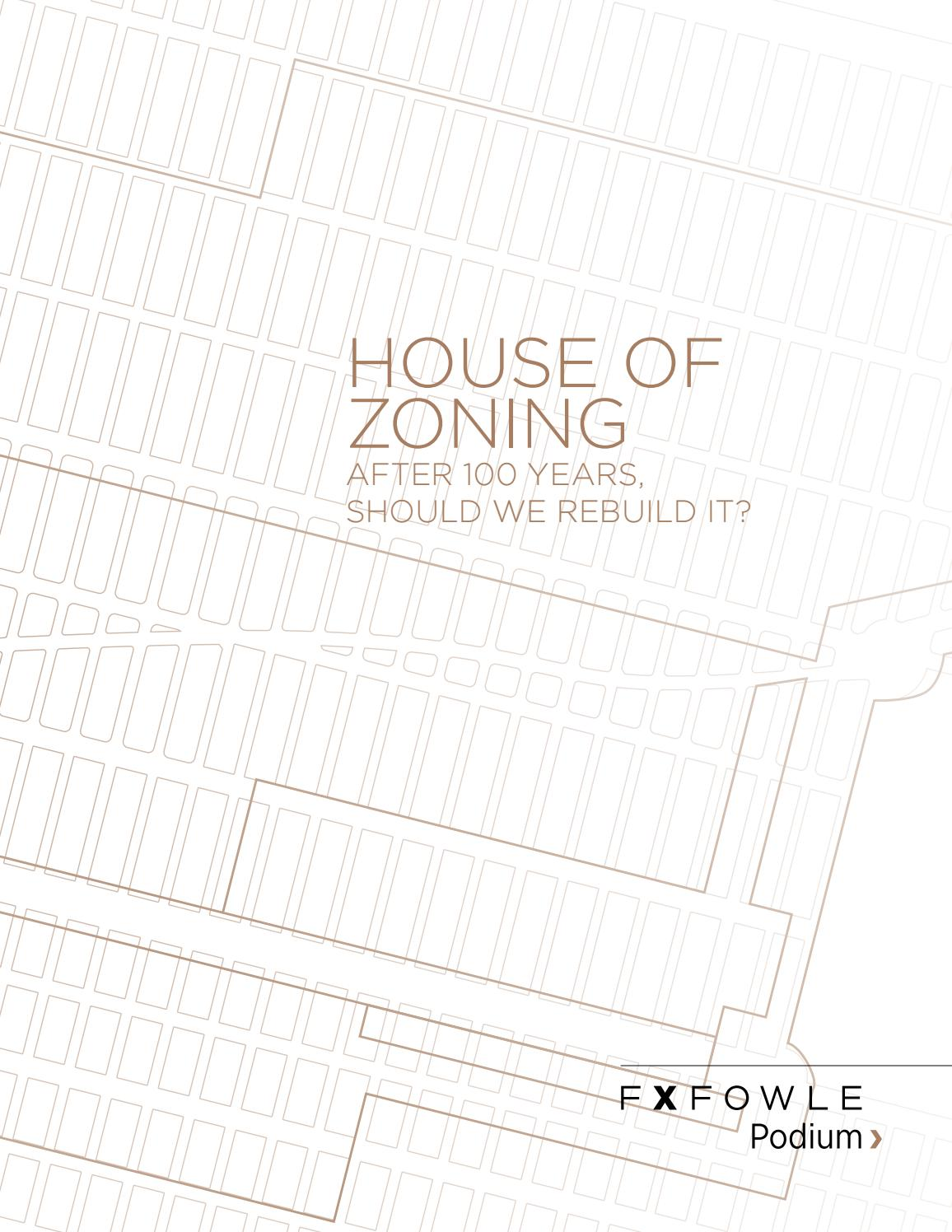 1156x1496 Fxfowle Podium House Of Zoning By Fxcollaborative