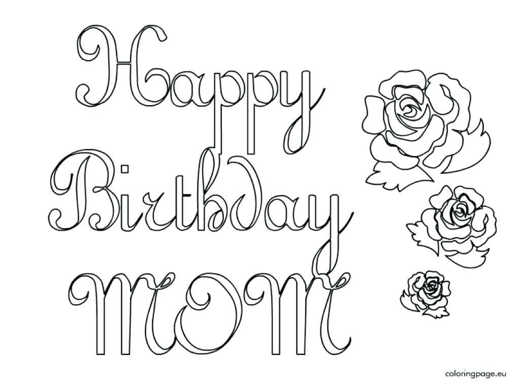1024x756 Happy Birthday Mommy Coloring Pages Happy Birthday Coloring Pages