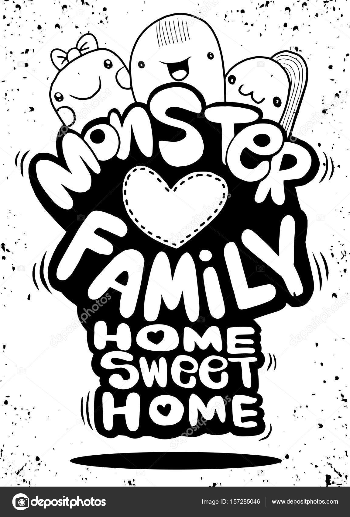 1152x1700 Monster Family ,home Sweet Home ,hipster Hand Drawn Crazy Doodle