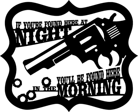 480x390 If You'Re Found Here Tonight Revolver Plasma Laser Dxf Cut File